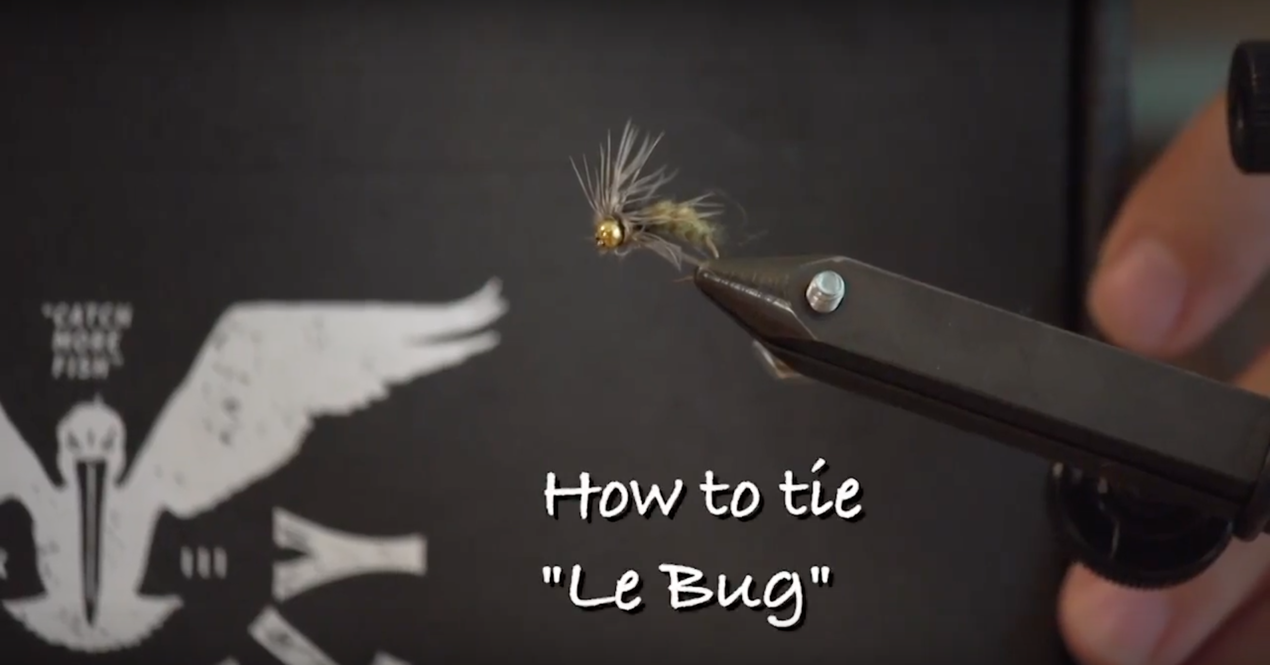 Tying Up Le Bugs To Catch Le Fish!